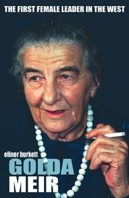 Golda Meir: The First Female Leader in the West