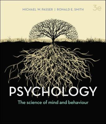 Psychology 3rd Edition The Science of Mind and Behaviour