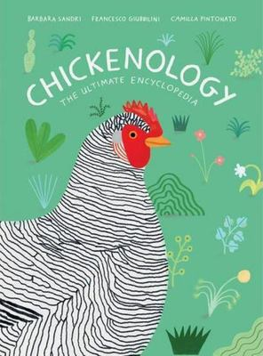 Chickenology - The Ultimate Encyclopedia