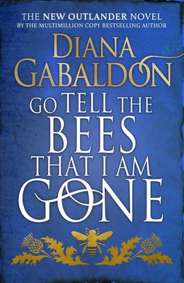 Go Tell the Bees that I Am Gone (Outlander #9)