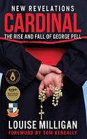 Cardinal: The Rise and Fall of George Pell UPDATED edition