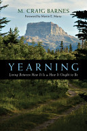 Yearning - Living Between How It Is and How It Ought to Be