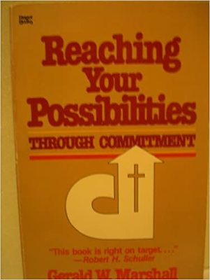 Reaching Your Possibilities Through Commitment