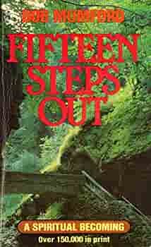 Fifteen Steps Out - A Guide to Spiritual Maturity