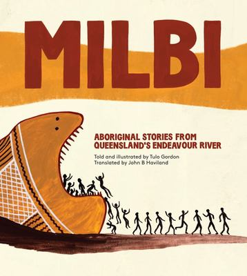 Milbi: Aboriginal stories from Queensland's Endeavour River