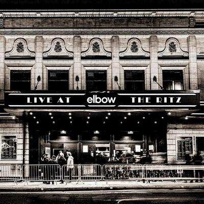 Elbow - Live at the Ritz