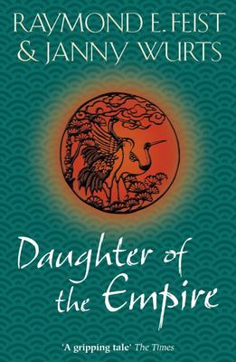 Daughter of the Empire  (#1 Empire Trilogy)
