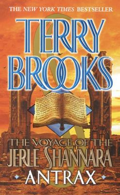 Antrax (Voyage of the Jerle Shannara #2)