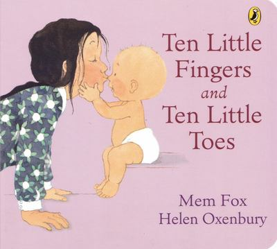 Ten Little Fingers and Ten Little Toes (Board Book)