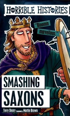 Smashing Saxons (Horrible Histories)