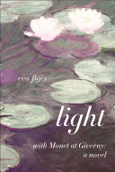 Light: With Monet at Giverny (a novel)