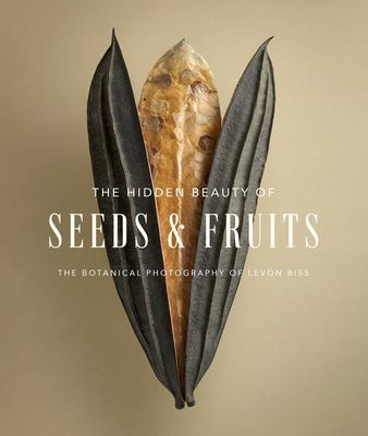 The Hidden Beauty of Seeds and Fruits - The Botanical Photography of Levon Biss