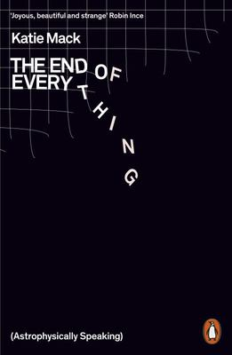 The End of Everything - (Astrophysically Speaking)