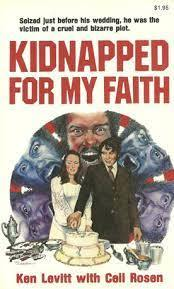 Kidnapped for My Faith