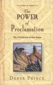 The Power of Proclamation