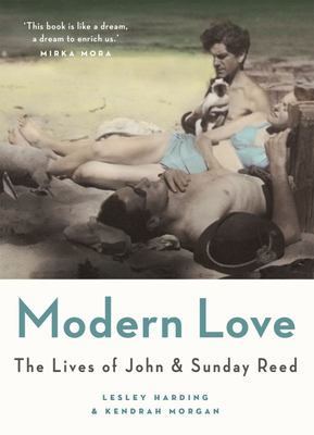 Modern Love - The Lives of John and Sunday Reed