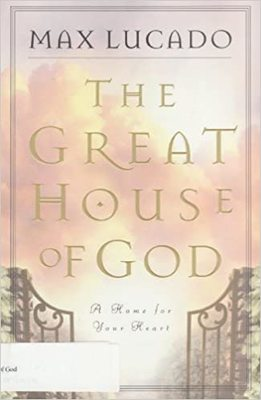 The Great House of God - An Invitation to Come In