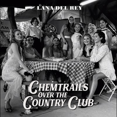 Lana Del Rey - Chemtrails over the Country CD