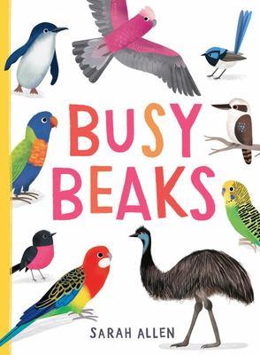 Busy Beaks: Australian birds