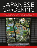 Japanese Gardening: A Practical Guide