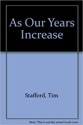 As Our Years Increase - Loving, Caring, Preparing: A Guide