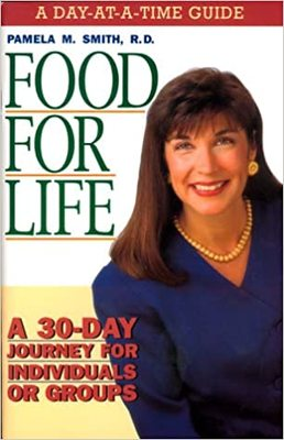 Food for Life - A 30-Day Journey for Individuals or Groups