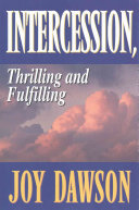 Intercession, Thrilling, and Fulfilling