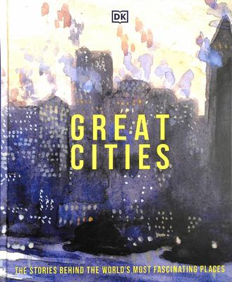 Great Cities - Their History and Culture