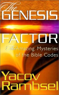 The Genesis Factor - The Amazing Mysteries of the Bible Codes