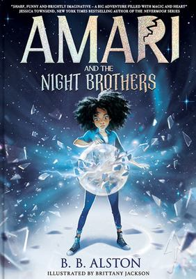 Amari and the Night Brothers (#1 Supernatural Investigations)