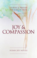 Joy & Compassion - Stories and Prayers for a Life of Faith
