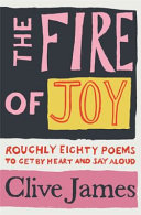 Fire of Joy: Roughly 80 Poems to Get by Heart and Say Aloud