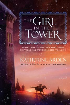 The Girl in the Tower - A Novel