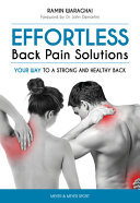 Effortless Back Pain Solutions - Your Way to a Strong and Healthy Back