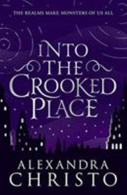 Into the Crooked Place (#1)