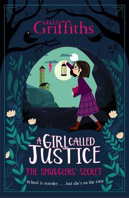 The Smugglers' Secret (A Girl Called Justice #2)