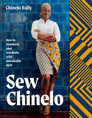 Sew Chinello: How To Transform Your Wardrobe With Sustainable Style