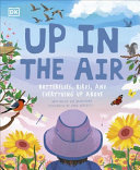 Up in the Air: Butterflies, birds, and everything up above