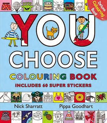 You Choose! Colouring Book with Stickers