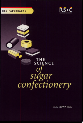 The Science of Sugar Confectionery