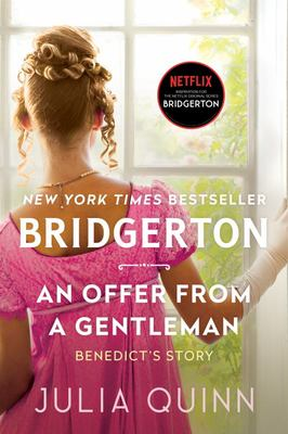 An Offer From A Gentleman (#3 Bridgerton)