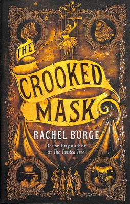 The Crooked Mask (#2 Twisted Tree)
