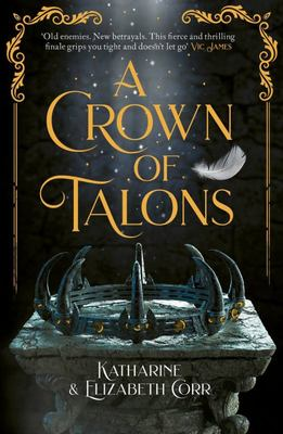 A Crown of Talons (#2 Throne of Swans)