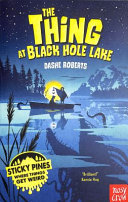 Sticky Pines: The Thing at Black Hole Lake (#2)