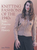 Knitting Fashions of the 1940s: Styles, Patterns and History