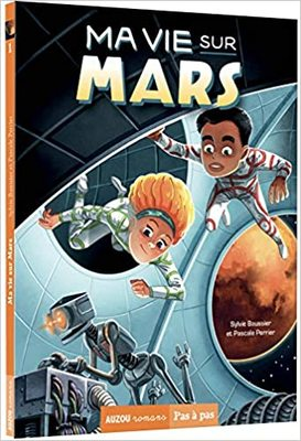 My Life on Mars, Vol 1. (French) / Ma vie sur Mars - Tome 1