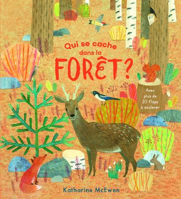 Who is hiding in the forest? (French) / qui se cache dans la forêt