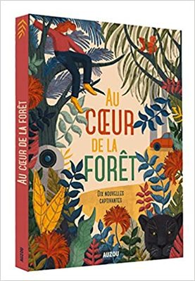 In the heart of the forest (French) / Au coeur de la forêt