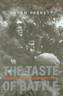 The Taste of Battle: Front Line Action 1914-1991: Front Line Action, 1914-91 (Cassell Military Paperbacks)