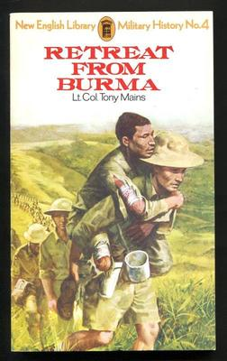 The Retreat from Burma (New English Library military history) (New Edition)
